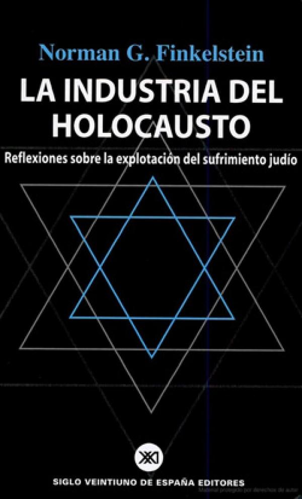 La Industria del Holocausto Judío